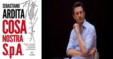 """Sebastiano Ardita: """"Cosa Nostra Spa il patto economico tra criminalità organizzata e colletti bianchi"""""""